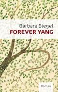 Forever Yang - Barbara Biegel - E-Book