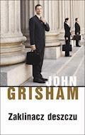 Zaklinacz deszczu - John Grisham - ebook + audiobook