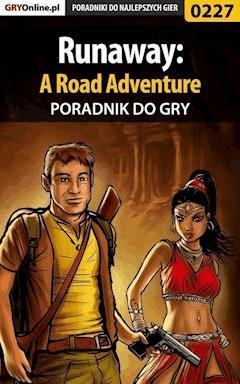 "Runaway: A Road Adventure - poradnik do gry - Andrzej ""Makonde"" Fediuk - ebook"
