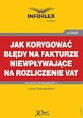 Jak korygować błędy na fakturze niewpływające na rozliczenie VAT - Łukasz Matusiakiewicz - ebook