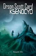 Cykl Endera. Ksenocyd - Orson Scott Card - ebook