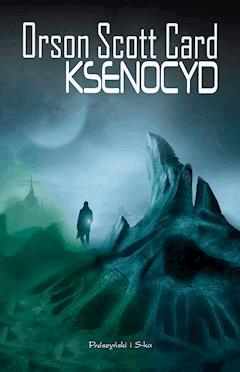 Cykl Endera. Ksenocyd - Orson Scott Card - ebook