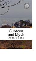 Custom and Myth - Andrew Lang - ebook