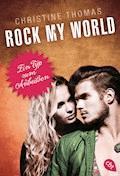 Rock my World - Ein Typ zum Anbeißen - Christine Thomas - E-Book