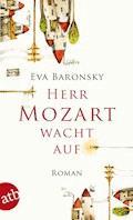 Herr Mozart wacht auf - Eva Baronsky - E-Book