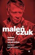 Ćpałem, chlałem i przetrwałem - Maciej Maleńczuk - ebook