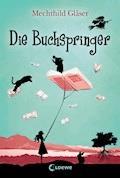 Die Buchspringer - Mechthild Gläser - E-Book