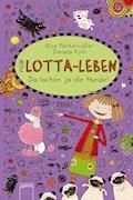 Mein Lotta-Leben (14). Da lachen ja die Hunde - Alice Pantermüller - E-Book