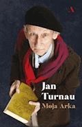Moja Arka - Jan Turnau - ebook