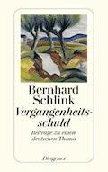 Vergangenheitsschuld - Bernhard Schlink - E-Book