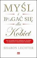 Myśl i bogać się dla kobiet - Sharon Lechter - ebook