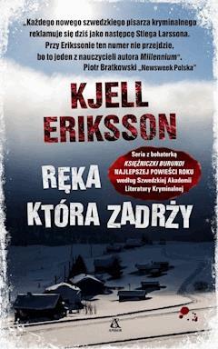 Ręka, która zadrży - Kjell Eriksson - ebook