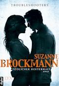 Troubleshooters - Tödlicher Hinterhalt - Suzanne Brockmann - E-Book