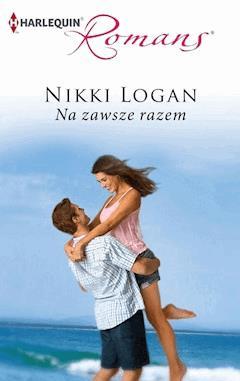 Na zawsze razem - Nikki Logan - ebook