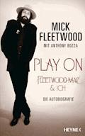 Play on - Mick Fleetwood - E-Book