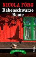Rabenschwarze Beute - Nicola Förg - E-Book