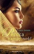 Perska namiętność - Laila Shukri - ebook