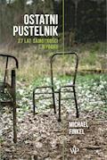 Ostatni pustelnik - Michael Finkel - ebook
