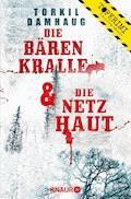 Die Bärenkralle & Die Netzhaut - Torkil Damhaug - E-Book