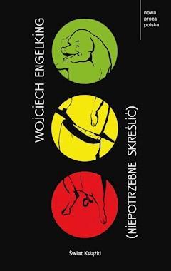 Niepotrzebne skreślić - Wojciech Engelking - ebook