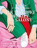 Modnie i wygodnie - Grażyna Olbrych; Dagmara Radzikowska - ebook