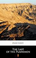 The Last of the Plainsmen - Zane Grey - ebook