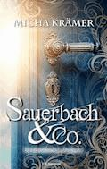 Sauerbach & Co. - Micha Krämer - E-Book