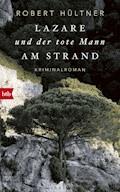 Lazare und der tote Mann am Strand - Robert Hültner - E-Book