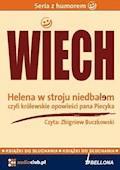 """Helena w stroju niedbałem – czyli królewskie opowieści pana Piecyka - Stefan Wiechecki """"Wiech"""" - audiobook"""