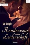 Rendezvous mit der Leidenschaft - Jo Leigh - E-Book