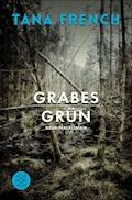 Grabesgrün - Tana French - E-Book