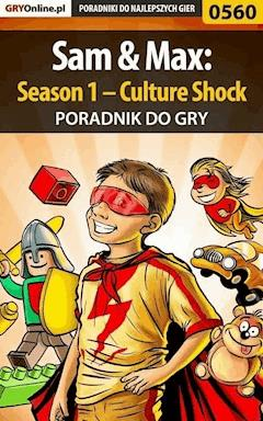 "Sam  Max: Season 1 – Culture Shock - poradnik do gry - Artur ""Metatron"" Falkowski - ebook"