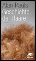 Geschichte der Haare - Alan Pauls - E-Book