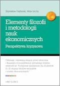 Elementy filozofii i metodologii nauk ekonomicznych. Perspektywa kryzysowa - Stanisław Flejterski, Max Urchs - ebook