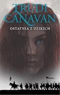 Ostatnia z dzikich. Księga II. Era pięciorga - Trudi Canavan - ebook