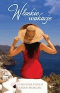Włoskie wakacje - Christina Hollis, Sarah Morgan - ebook