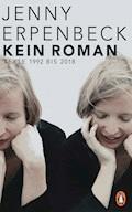 Kein Roman - Jenny Erpenbeck - E-Book