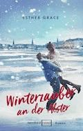 Winterzauber an der Alster - Esther Grace - E-Book