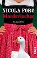 Mordsviecher - Nicola Förg - E-Book