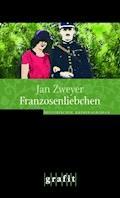 Franzosenliebchen - Jan Zweyer - E-Book