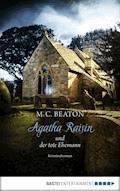 Agatha Raisin und der tote Ehemann - M. C. Beaton - E-Book + Hörbüch