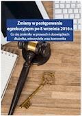 Zmiany w postępowaniu egzekucyjnym po 8 września 2016 r - Grzegorz Wroński, Łukasz Walter, Monika Dryl - ebook
