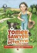 Tomek Sawyer jako detektyw - Mark Twain - audiobook