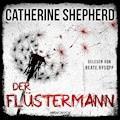 Der Flüstermann - Catherine Shepherd - Hörbüch