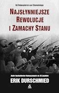 Najsłynniejsze rewolucje i zamachy stanu - Erik Durschmied - ebook