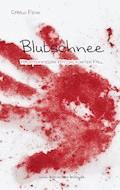 Blutschnee - Carlo Fehn - E-Book