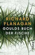 Goulds Buch der Fische - Richard Flanagan - E-Book