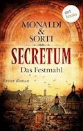 SECRETUM - Roman 1: Das Festmahl - Monaldi & Sorti - E-Book