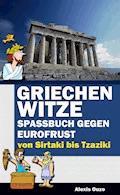 Griechenwitze - Alexis Ouzo - E-Book