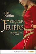 Kinder des Feuers - Julia Kröhn - E-Book